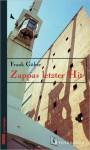 Zappas letzter Hit - Frank Göhre