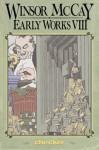 Winsor McCay: Early Works Volume 8 (Winsor McCay: Early Works) - Winsor McCay