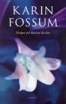Drapet på Harriet Krohn - Karin Fossum