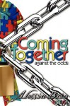 Coming Together Against the Odds - Alessia Brio