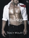 Ruined - Tracy Wolff