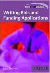 Writing Bids and Funding Applications - Jane Dorner, Judith Baumgartner-Cohen, John Seely