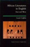 African Literatures in English: East and West - Gareth Griffiths