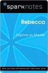 Rebecca (SparkNotes Literature Guide Series) - SparkNotes Editors, Daphne du Maurier