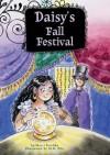 Daisy's Fall Festival - Marci Peschke, M.H. Pilz