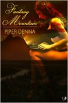 Fantasy Mountain - Piper Denna