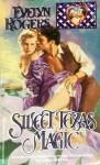 Sweet Texas Magic - Evelyn Rogers