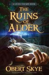Leven Thumps and the Ruins of Alder - Obert Skye