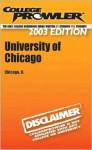 College Prowler University of Chicago (College prowler Guidebooks) - Dave Gutierrez