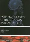 Evidence-Based Chronic Pain Management - Cathy Stannard, Eija Kalso, Jane C. Ballantyne