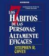Los Siete Habitos de las Personas Altamente Eficaces - Stephen R. Covey