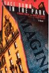 Face Down in the Park - Leonard Foglia, David Adams Richards