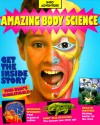 Amazing Body Science - World Book Inc., Rosalind Lowe, Nicole Carmichael