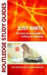 Just Write: An Easy-To-Use Guide to Writing at University - Bill Kirton, Kathleen McMillan