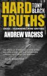 Hard Truths (Andrew Vachss) - Tony Black