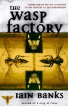 The Wasp Factory: A Novel - Iain Banks
