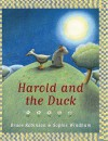 Harold And The Duck - Bruce Robinson, Sophie Windham