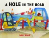 A Hole in the Road - Jakki Wood