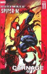 Ultimate Spider-Man, Volume 11: Carnage - Brian Michael Bendis, Mark Bagley