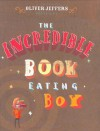 The Incredible Book-Eating Boy - Oliver Jeffers