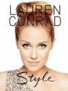 Lauren Conrad. Style - Lauren Conrad