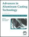 Advances in Aluminum Casting Technology - John Campbell, Murat Tiryakioglu