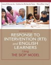 Response to Intervention (Rti) and English Learners: Using the Siop Model - Jana Echevarria, Cara Richards-Tutor, MaryEllen Vogt