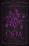 Grim - Christine Johnson, Ellen Hopkins, Julie Kagawa, Amanda Hocking