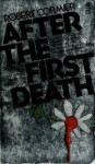 After The First Death - Robert Cormier