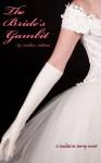 The Bride's Gambit - Sandra Sookoo