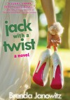 Jack with a Twist - Brenda Janowitz