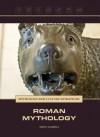 Roman Mythology (History of the World) - Don Nardo