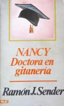 Nancy, doctora en gitanería - Ramón José Sender