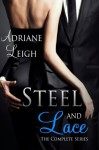 Steel and Lace: The Complete Series (Lace, #1-4) - Adriane Leigh