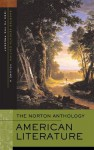 The Norton Anthology of American Literature (Shorter Seventh Edition) (Vol. 1) - Nina Baym