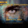 Shade's Children - Garth Nix, Charles Carroll