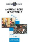 America's Role in the World - Phillip Margulies