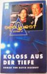 SeaQuest DSV: Koloss aus der Tiefe - David Bischoff