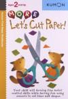 More Let's Cut Paper! - Kumon Publishing