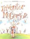 Inventor McGregor - Kathleen T. Pelley, Michael Chesworth