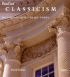 Radical Classicism: The Architecture of Quinlan Terry - David Watkin