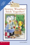 Stormy Weather? Stick Together! - Suzy Spafford