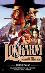 Longarm and the Deadwood Shoot-Out - Tabor Evans