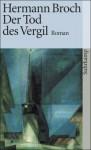 Kommentierte Werkausgabe, Bd. 4: Der Tod des Vergil - Hermann Broch, Paul Michael Lützeler