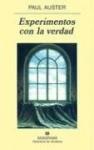 Experimentos con la verdad - Paul Auster