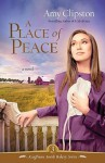 A Place of Peace (Kauffman Amish Bakery Series #3) - Amy Clipston