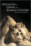 Sexuality in Greek and Roman Culture - Marilyn B. Skinner