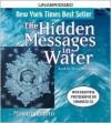 The Hidden Messages in Water - Masaru Emoto