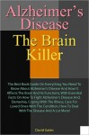 Alzheimer's Disease: The Brain Killer - David Gates