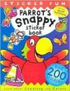 Parrot's Snappy Sticker Book: A Snappy Sticker Fun Book - Derek Matthews, Janie Louise Hunt, Caroline Reeves
